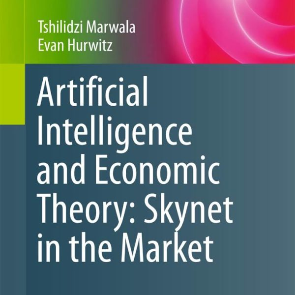 Artificial-Intelligence-and-Economic-Theory- Skynet-in-the-Market