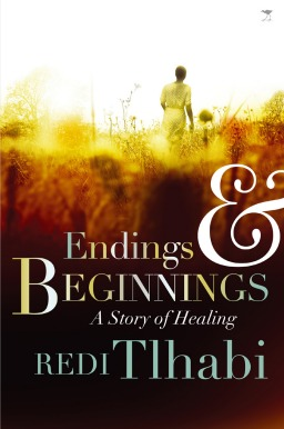 Endings and Beginnings by Redi Tlhabi