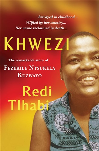 Khwezi-the-remarkable-story-of-fezekile-ntsukela-kuzwayo