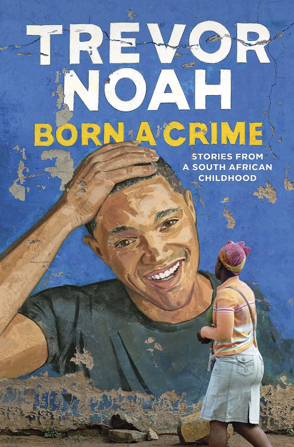 trevor-noah-born-a-crime