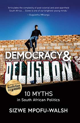 Democracy-Delusion-sizwe-walsh-mpofu