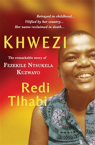 Khwezi-the-remarkable-story-of-fezekile-ntsukela-kuzwayo